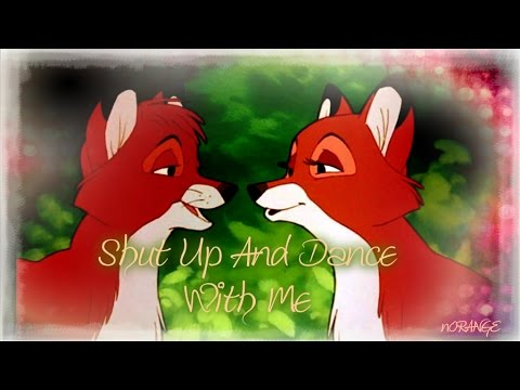 The Fox And The Hound | Tod X Vixey  - Shut Up And Dance With Me