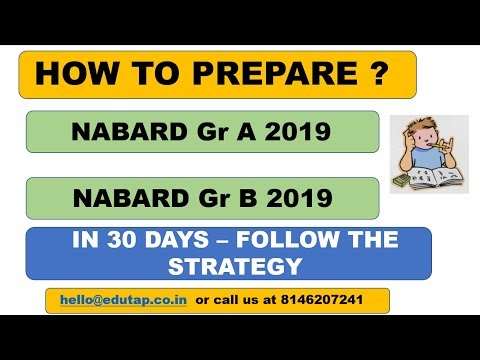 How To Prepare For Nabard Gr A And Nabard Gr B 2019 In 30 Days | Strategy