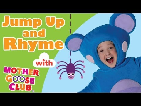 mother - Jump Up and Rhyme! Sing along with the Mother Goose Club as we sing, dance and play to your favorite Nursery Rhymes! Watch hits like The Itsy Bitsy Spider, O...