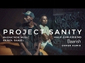 Half Girlfriend | Ash King  - Baarish | Project Sanity Remix Cover (Magnatron Music & Anmol Daniel)