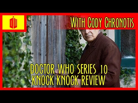 DOCTOR WHO: KNOCK KNOCK (SERIES 10 EPISODE 4) REVIEW
