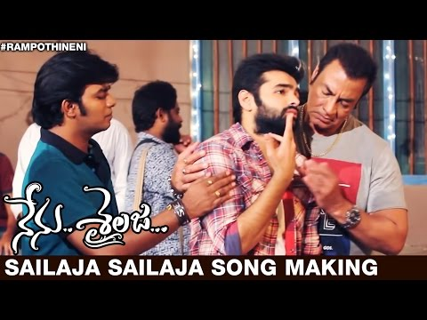Nenu Sailaja, Sailaja Sailaja Song Making Video, Ram, Keerthi