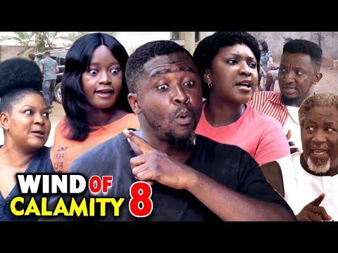 WIND OF CALAMITY SEASON 8 (New Hit Movie) - 2020 Latest Nigerian Nollywood Movie Full HD