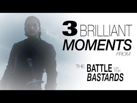 3 Brilliant Moments From Game of Thrones  Battle of the Bastards