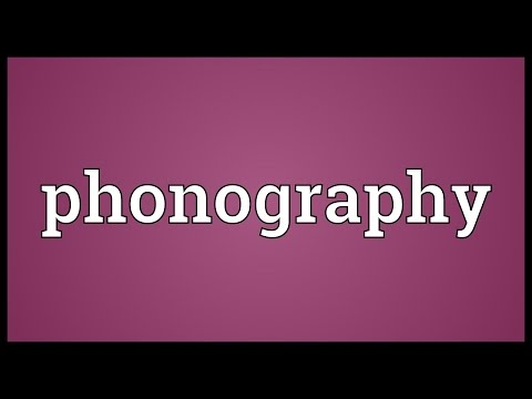 Phonography Meaning