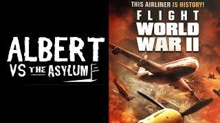 Albert vs The Asylum: Flight World War II