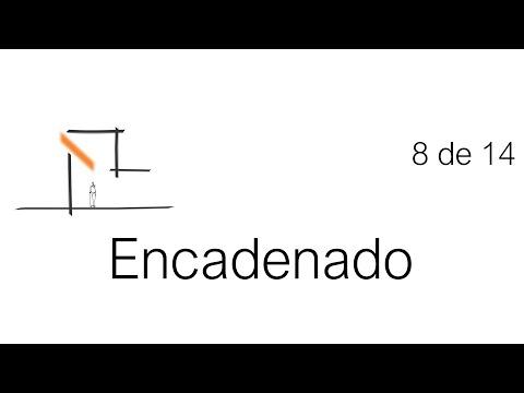 Construcción Paso a Paso: Encadenado. Tutorial 8 de 14