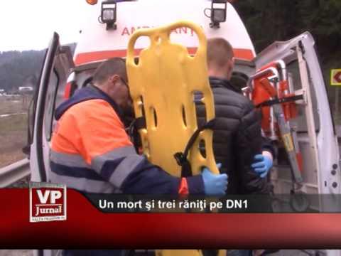 Un mort şi trei răniţi pe DN1