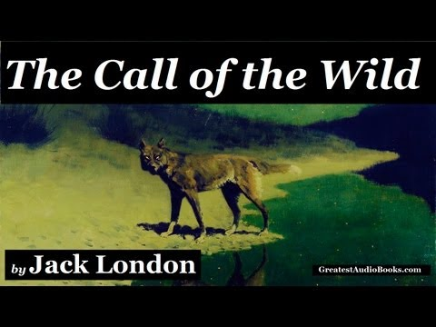 THE CALL OF THE WILD by Jack London - FULL AudioBook | Greatest AudioBooks V3