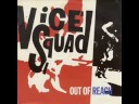 Out of Reach - Vice Squad