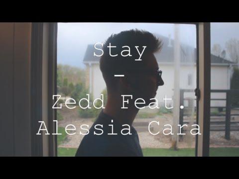Stay_Zedd & Alessia Cara