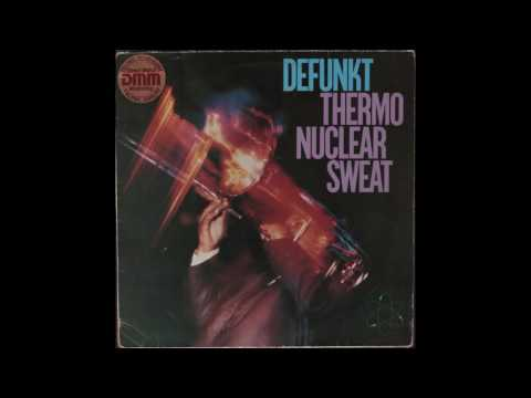 Defunkt — Avoid The Funk - Thermonuclear Sweat (1982)