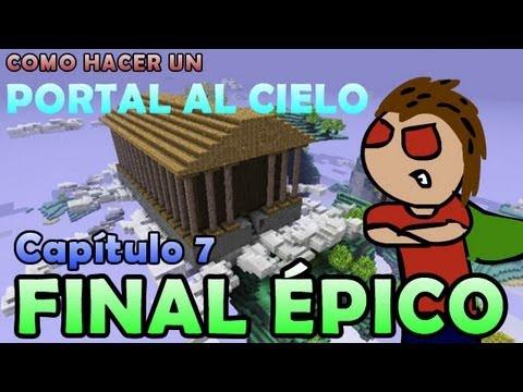 Como hacer un portal al cielo   Ep.7 (FINAL ÉPICO)   Serie Minecraft