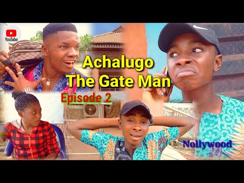 ACHALUGO THE GATE MAN (EPISODE 2) - | New Movie | NOLLYWOOD 2020  Latest Nigerian Movie.