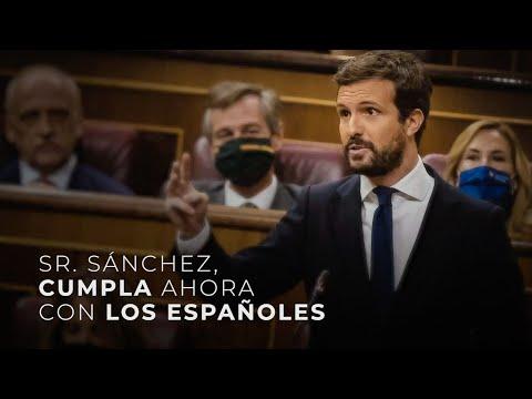 Señor Sánchez, cumpla ahora con los españoles