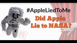 Did Apple Lie to NASA?