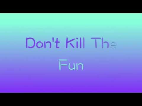 Sevyn Streeter ft Chris Brown Don't Kill The Fun (Lyrics Video)