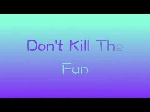Sevyn Streeter ft Chris Brown Don't Kill The Fun (Lyrics Video)