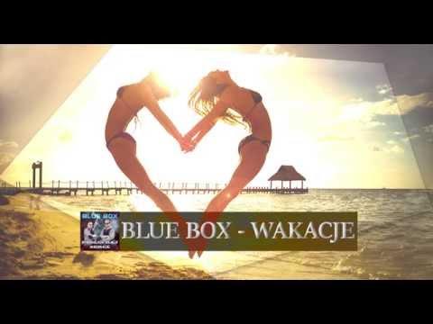 BLUE BOX - Wakacje (audio)