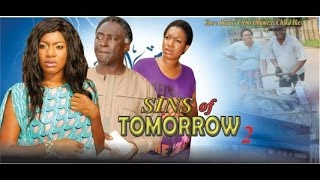 Sins of Tomorrow Nigerian Movie [Part 2]