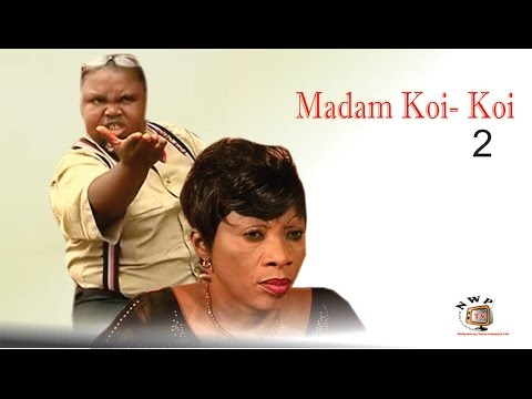 Madam Koi Koi 2    -  Latest  Nigerian Nollywood Igbo Movie