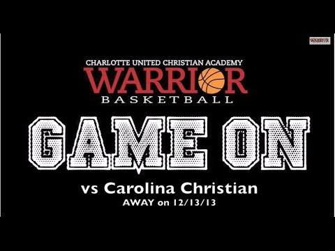 vs Carolina Christian 12/13/13 - Charlotte United Christian Academy