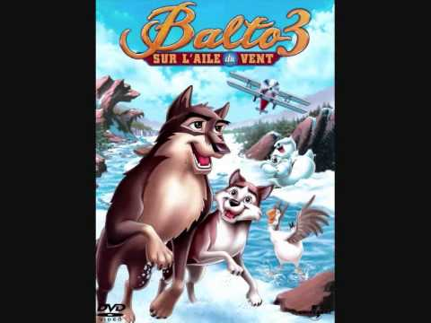 Balto 3: Wings Of Change -- Everything Flies (Opening) (French)