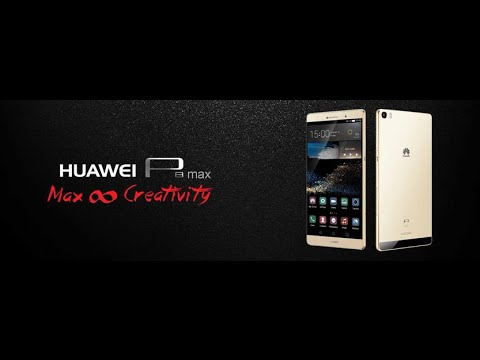 Huawei P8 Max: la video anteprima di HDblog.it