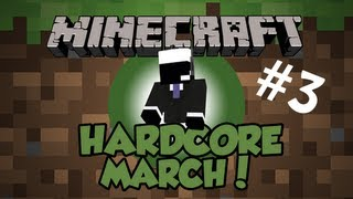 Minecraft Monthly War With Hardcore! - March: Episode #3 On the Search for Diamonds!