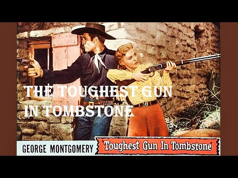 The Toughest Gun in Tombstone | 1958 | George Montgomery | Full Western Movie | HD | English