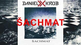 Daniel Krob - Šachmat