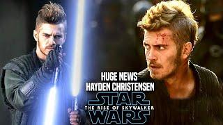 The Rise Of Skywalker Hayden Christensen HUGE News Revealed (Star Wars Episode 9)