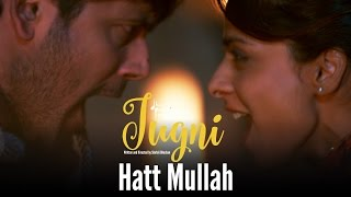 Nonton Jugni     Hatt Mullah   Sugandha   Siddhant   Clinton Cerejo   Bianca Gomes Film Subtitle Indonesia Streaming Movie Download