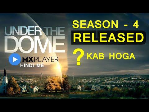 Under The Dome Season 4 || Kab Aayega || Mx Player