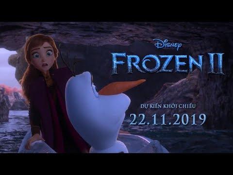 FROZEN 2 | NỮ HOÀNG BĂNG GIÁ 2 - TRAILER | Khởi chiếu toàn quốc ngày 22.11.2019 - Thời lượng: 80 giây.