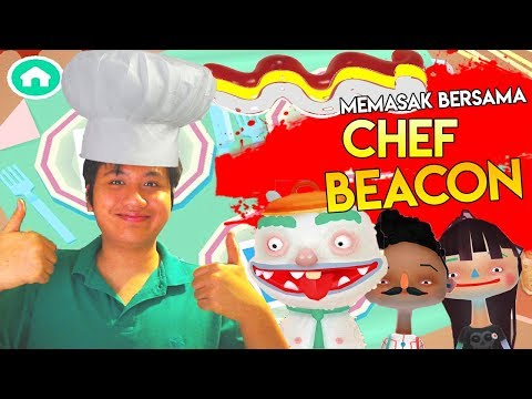 MEMASAK BERSAMA CHEF BEACON - Toca Kitchen 2 Indonesia