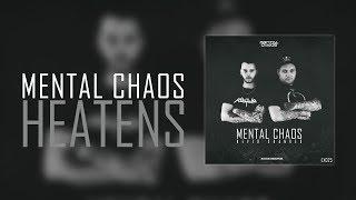 Mental Chaos - Heatens [EX025]