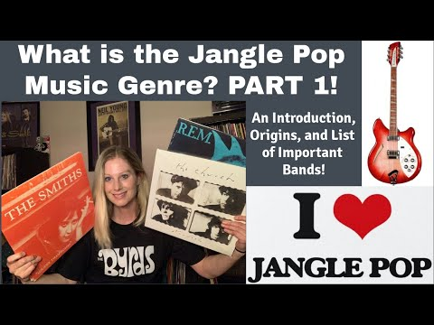 What is the Jangle Pop Music Genre? | An Introduction - PART 1! (R.E.M, Let's Active The Smiths)