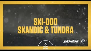 8. 2017 Ski-Doo : Skandic and Tundra