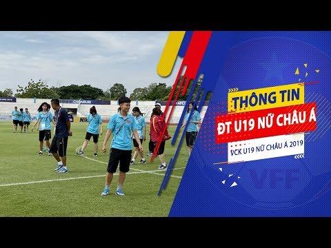 ĐT U19 nữ Việt Nam làm quen sân thi đấu IPE Chonburi | VCK U19 nữ châu Á 2019