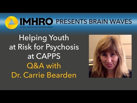Helping Youth at Risk for Psychosis at CAPPS: Dr. Carrie Bearden