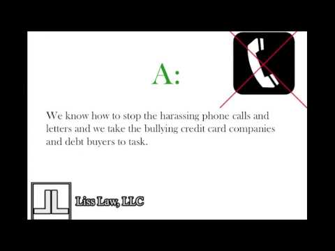 Liss Law Bankruptcy Help:  How to stop harassing phone calls and bullying debt buyers