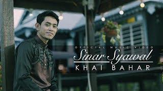 Khai Bahar - Sinar Syawal  (Official Music Video) Video