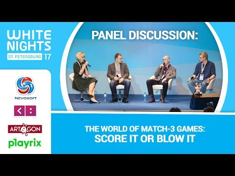 PANEL DISCUSSION: The World of Match-3 Games - Score It or Blow It