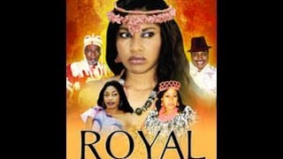 Royal King Nigerian Movie - Part 1 (Sequel to United Kingdom)