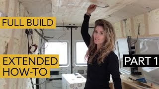 How To Convert a Van into a Chic Home - DETAILED VIEW Part 1:  Insulation, Stud-work & Cutting holes by Nate Murphy