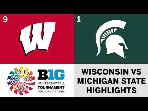 2018 Big Ten Men's Basketball Tourney: Wisconsin vs. Michigan State