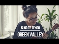 GREEN VALLEY   Cover