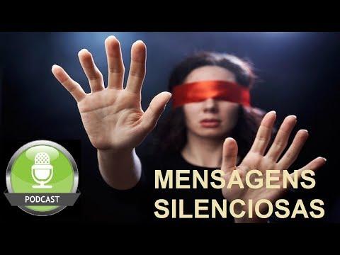 Mensagens silenciosas - elas estão gritando algo para você