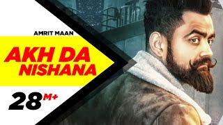 Video Akh Da Nishana (Full Song) | Amrit Maan | Deep Jandu | Latest Punjabi Song |  Speed Records MP3, 3GP, MP4, WEBM, AVI, FLV November 2017